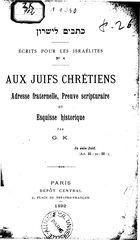Aux Juifs Chrétiens: Adresse fraternelle, Preuve scripturaire et Esquisse historique