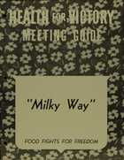 Health for Victory Meeting Guide: Milky Way
