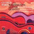 Charlie Byrd: The Washington Guitar Quintet