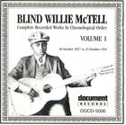 Blind Willie McTell: Complete Recorded Works In Chronological Order, Vol 1. (1927-1931)