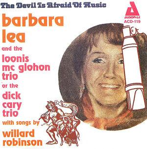 Barbara Lea: The Devil is Afraid of Music