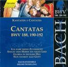 Bach: Cantatas, BWV 188, 190-192
