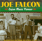 Joe Falcon: Cajun Music Pioneer - Live in Scott, La. 1963