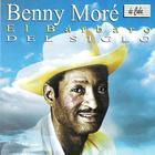 Benny Moré, El Bárbaro del Siglo (The Great Benny Moré)