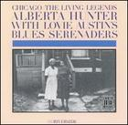 Alberta Hunter with Lovie Austin's Blues Seranaders: Chicago - The Living Legends