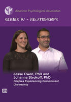 Series IV - Relationships, Couples Experiencing Commitment Uncertainty