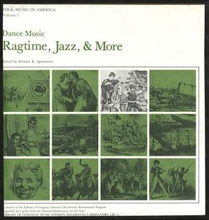 Folk Music in America, Vol. 5: Dance Music - Ragtime, Jazz, & More