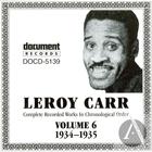 Leroy Carr Vol. 6: 1934-1935