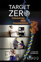 Target Zero: Preventing HIV Transmission