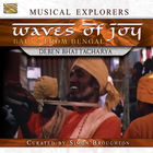 Waves of Joy: Bauls from Bengal