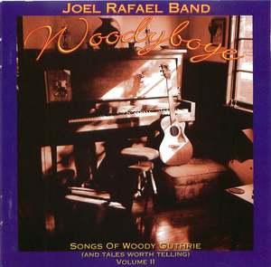 Woodyboye: Songs Of Woody Guthrie And Tales Worth Telling, Vol. 2