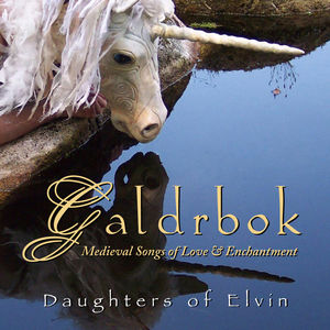 Galdrbok - Medieval Songs of Love and Enchantment