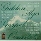 Golden Age Gospel Quartets, Vol. 2 (1954-1963)