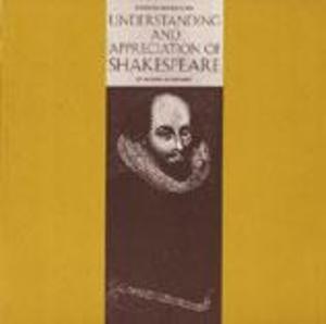 Understanding and Appreciation of Shakespeare