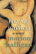 The Fog Garden