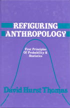 Refiguring Anthropology: First Principles of Probability and Statistics