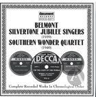 Belmont Silvertone Jubilee Singers / Southern Wonder Quartet (1939-1940)