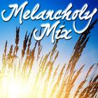 Melancholy Mix