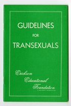 Erickson Educational Foundation - Guidelines for Transexuals, First Edition (July 1974)