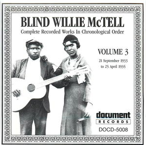 Blind Willie McTell, Vol. 3 (1933-1935)