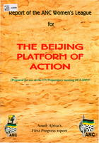 The Beijing Platform of Action: South Africa's First Progress Report: (Prepared for Use at the UN Preparatory Meeting, 28-2-2000)