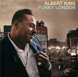Albert King: Funky London