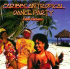 Pablo Carcamo: Carribean Tropical Dance Party