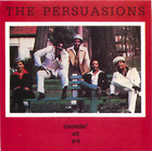 The Persuasions: Comin' at Ya