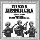 Dixon Brothers Vol. 4 (1938) Dixie Reelers (1936)