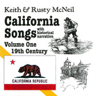 California Songs, with Historical Narration, Volume 1: 19th Century, Disc 1