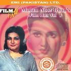 Madam Noor Jehan's Film Hits Vol. 1