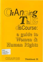 Changing the Discourse: A Guide to Women and Human Rights