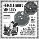 Female Blues Singers Vol. 10 H/I/J (1923-1929)