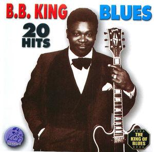 B.B King Blues: 20 Hits