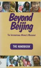 Beyond Beijing: The International Women's Movement: The Handbook