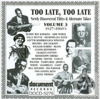 Too Late, Too Late Vol. 3 (1927-1960's)