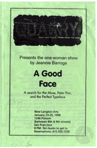 Program for A Good Face by Jeannie Barroga, produced by Quarry at the New Langton Arts in San Francisco, California from January 23rd to 25th, 1998.