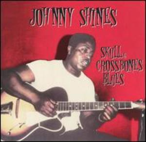 Johnny Shines: Heritage of the Blues