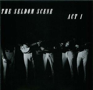 Seldom Scene: Act 1