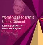 Women's Leadership Online Summit: Leading Change at Work and Beyond, Public Service, Private Sacrifice