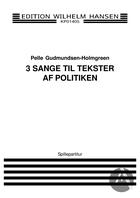 3 sange til tekster af Politiken