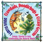 Crawdads, Doodlebugs & Creasy Greens: Songs, Stories & Lore Celebrating The Natural World