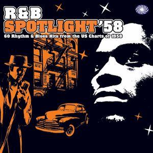 R&B Spotlight '58 (Part 1)