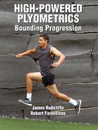 High-Powered Plyometrics: Bounding Progression