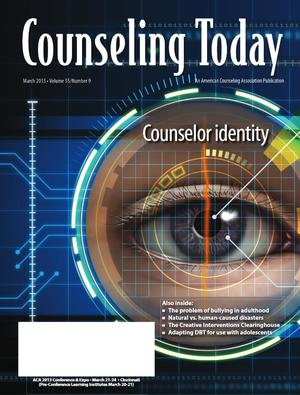 Counseling Today, Vol. 55, No. 9, March 2013, Counselor identity