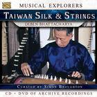 Musical Explorers: Taiwan Silk & Strings