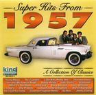 Super Hits From 1957: A Collection Of Classics