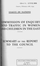 Commission of Enquiry into Traffic in Women and Children in the East: Summary of the Report to the Council, Geneva, February 20th, 1934