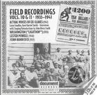 Field Recordings Vols. 10 & 11, 1933-1941