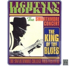 Lightnin' Hopkins: The Swarthmore Concert, The King of the Blues